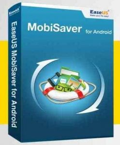 EaseUS MobiSaver Crack + Serial Key 2021 Free Download